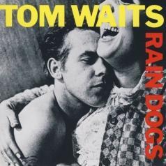 Tom Waits (Том Уэйтс): Rain Dogs