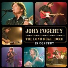 John Fogerty (Джон Фогерти): The Long Road Home - In Concert