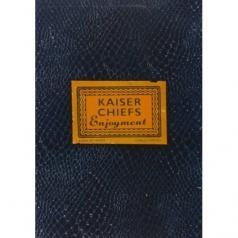 Kaiser Chiefs (Кайзер Чифс): Enjoyment