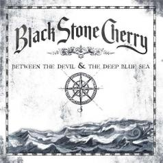 Black Stone Cherry (Блэк Стоун Черри): Between The Devil & The Deep Blue Sea