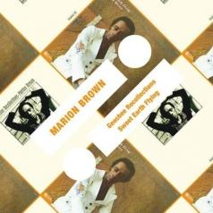 Marion Brown: Geechee Recollections/ Sweet Earth Flying