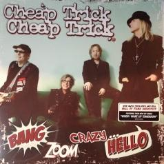 Cheap Trick (Чип Трик): Bang Zoom Crazy...Hello