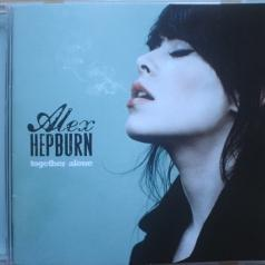 Alex Hepburn (Алекс Хепберн): Together Alone