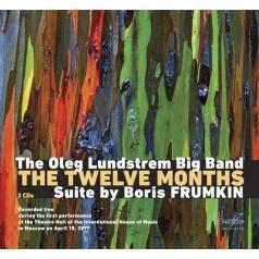 Борис Фрумкин: Двеннадцать Месяцев /Oleg Lundstrem Big Band