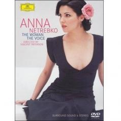 Anna Netrebko (Анна Нетребко): The Woman - The Voice