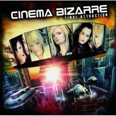 Cinema Bizarre (Синема Бизарре): Final Attraction