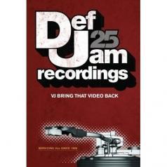 Def Jam 25: VJ Bring That Video Back