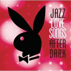 Jazz Love Songs After Dark
