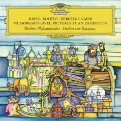 Herbert von Karajan (Герберт фон Караян): Ravel: Bolero / Debussy: La Mer / Mussorgsky: Pictures at an Exhibition