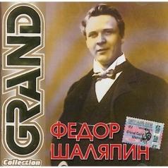 Шаляпин Фёдор: Grand collection