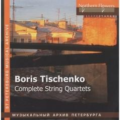 Тищенко Complete String Quartets