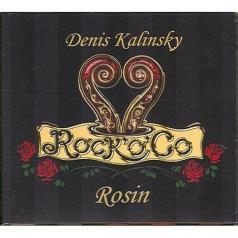 Denis Kalinsky (ДенисКалинский.): Rosin