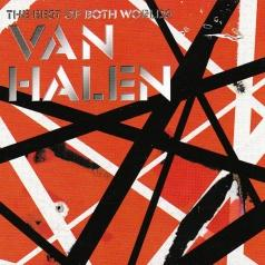 Van Halen (Ван Хален): The Best Of Both Worlds