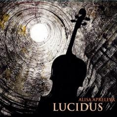 Алиса Апрелева: Lucidus