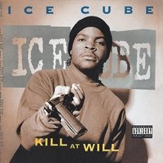 Ice Cube (Айс Кьюб): Kill At Will