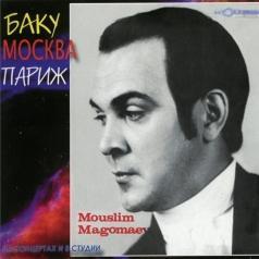 Муслим Магомаев: Баку-Москва-Париж
