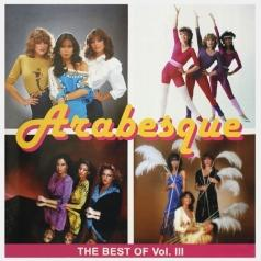 Arabesque (Арабески): The Best Of Vol.III
