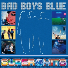 Bad Boys Blue (Бедбойс блю): Super Hits Vol.1