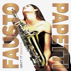 Fausto Papetti (Фаусто Папетти): Isn'T It Saxy?
