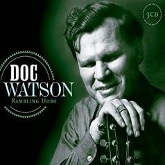 Doc Watson (Док Уотсон): Rambling Hobo