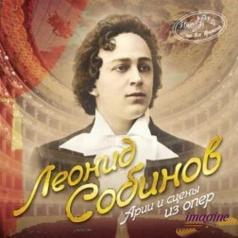 Леонид Собинов: Арии И Сцены Из Опер (Имена На Все Времена)