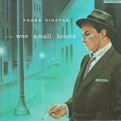 Frank Sinatra (Фрэнк Синатра): In The Wee Small Hours