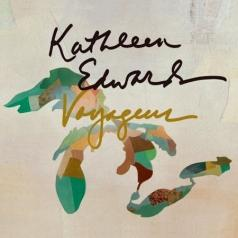 Kathleen Edwards (Кэтлин Эдвардс): Voyageur