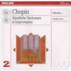 Claudio Arrau (Клаудио Аррау): Chopin: The Complete Nocturnes/The Complete Improm