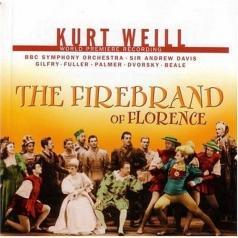 Andrew Davis (Эндрю Дэвис): Weill: The Firebrand Of Florence