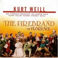 Andrew Davis (Эндрю Дэвис): Weill: The Firebrand Of Florence