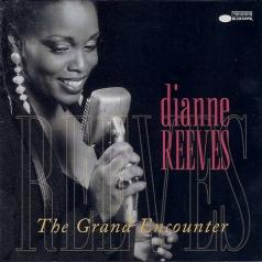 Dianne Reeves (Дайян Ривз): The Grand Encounter