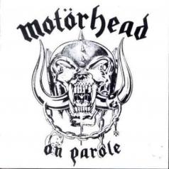 Motorhead: On Parole