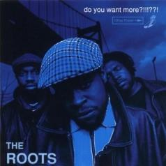 Roots (Зе Рутс): Do You Want More?!!!??!