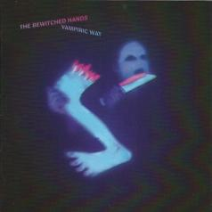 The Bewitched Hands: Vampiric Way