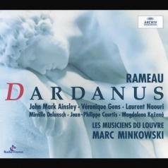 Marc Minkowski (Марк Минковски): Rameau: Dardanus