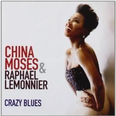 China Moses (Чайна Мозес): Crazy Blues