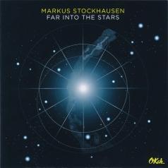 Markus Stockhausen (Маркус Штокхаузен): Far into the Stars