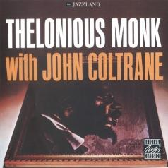 Thelonious Monk (Телониус Монк): Thelonious Monk With John Coltrane