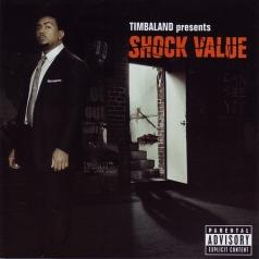 Timbaland (Тимбалэнд): Shock Value
