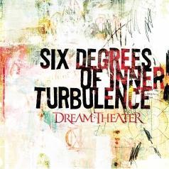 Dream Theater (Дрим Театр): Six Degrees Of Inner Turbulence