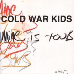 Cold War Kids (Колд Вар Кидс): Mine Is Yours