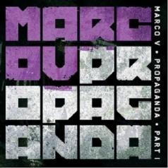 Marco V: Propaganda