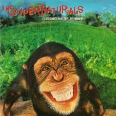 The Supernaturals: It Doesn'T Matter Anymore