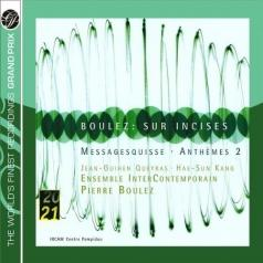 Pierre Boulez (Пьер Булез): Boulez: Sur Incises, Messages