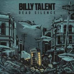 Billy Talent (Билли Талент): Dead Silence