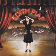 Edith Piaf (Эдит Пиаф): Hymne A La Mome - Best Of