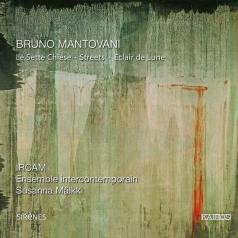 Bruno Mantovani (Брюно Мантовани): Mantovani: Sette Chiese
