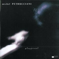 Michel Petrucciani (Мишель Петруччиани): Playground