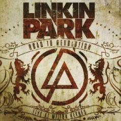 Linkin Park (Линкин Парк): Road To Revolution: Live At Milton Keynes