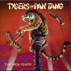 Tygers Of Pan Tang: The MCA Years